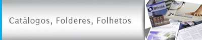 Catálogos, Folderes, Folhetos
